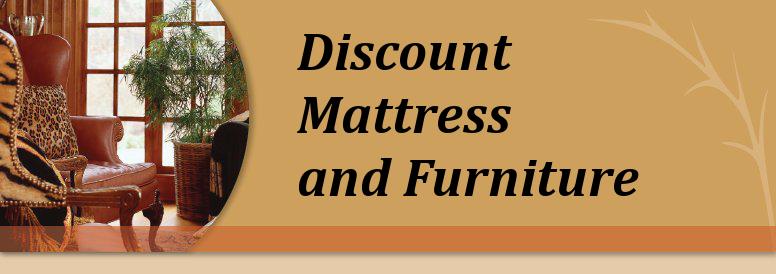 Discount Mattress and Furniture name brand furniture at